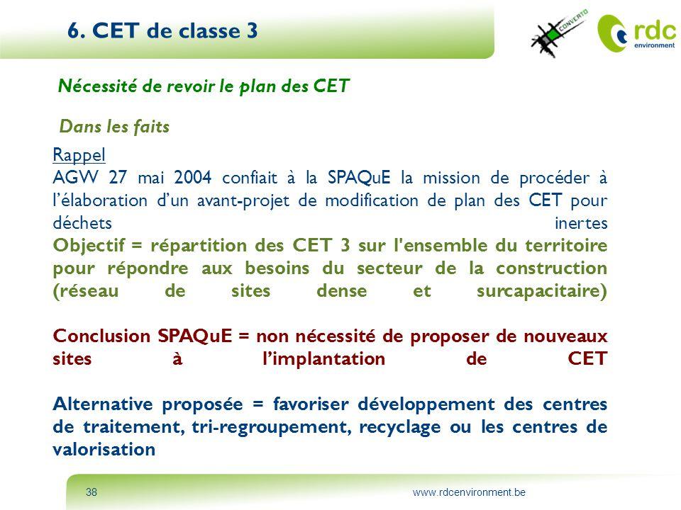 6. CET de classe 3 Nécessité de revoir le plan des CET Dans les faits