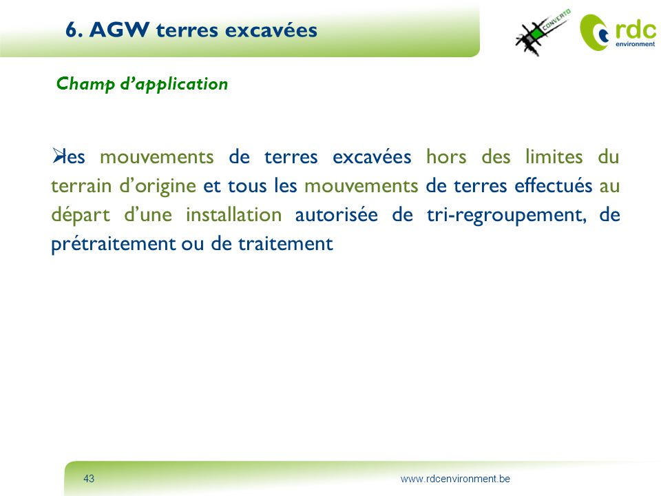 6. AGW terres excavées Champ d'application.