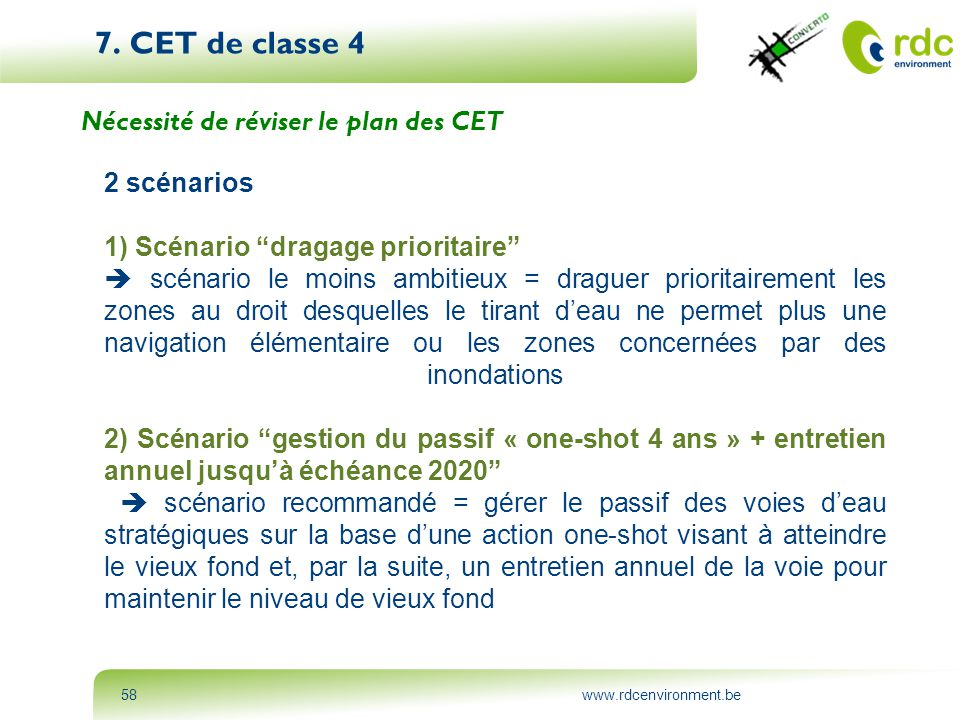7. CET de classe 4 Nécessité de réviser le plan des CET 2 scénarios