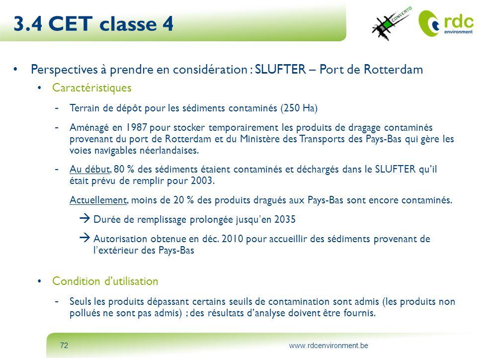 3.4 CET classe 4 Perspectives à prendre en considération : SLUFTER – Port de Rotterdam. Caractéristiques.