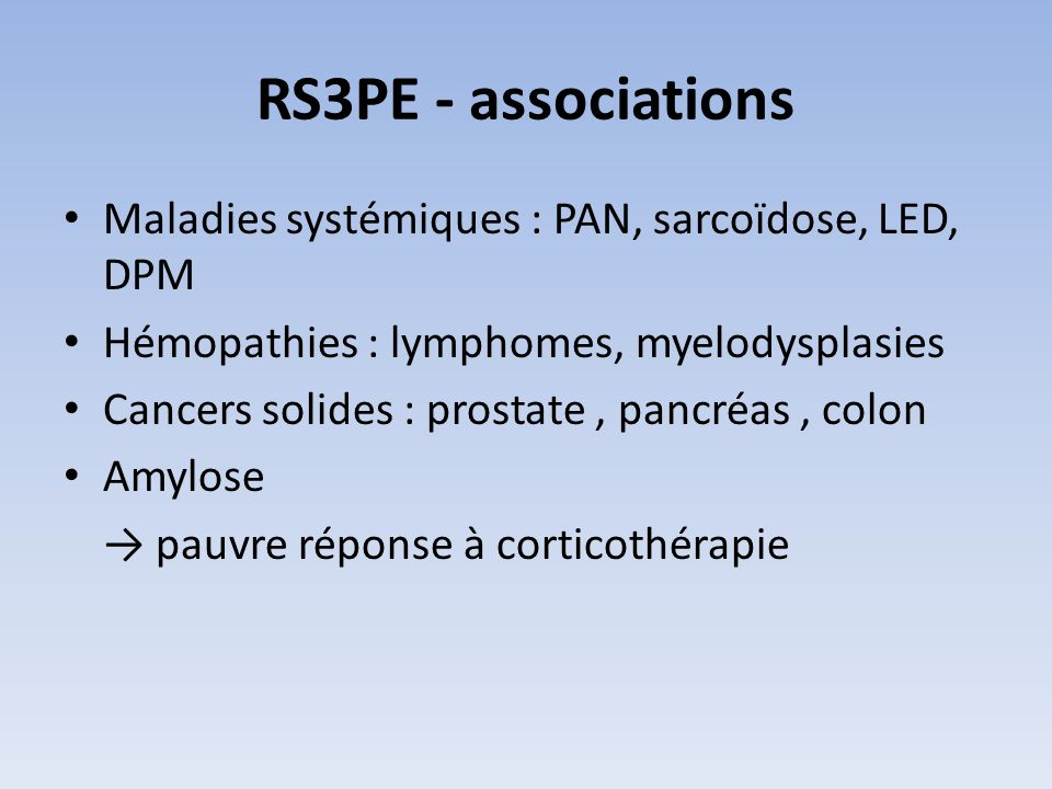 RS3PE - associations Maladies systémiques : PAN, sarcoïdose, LED, DPM