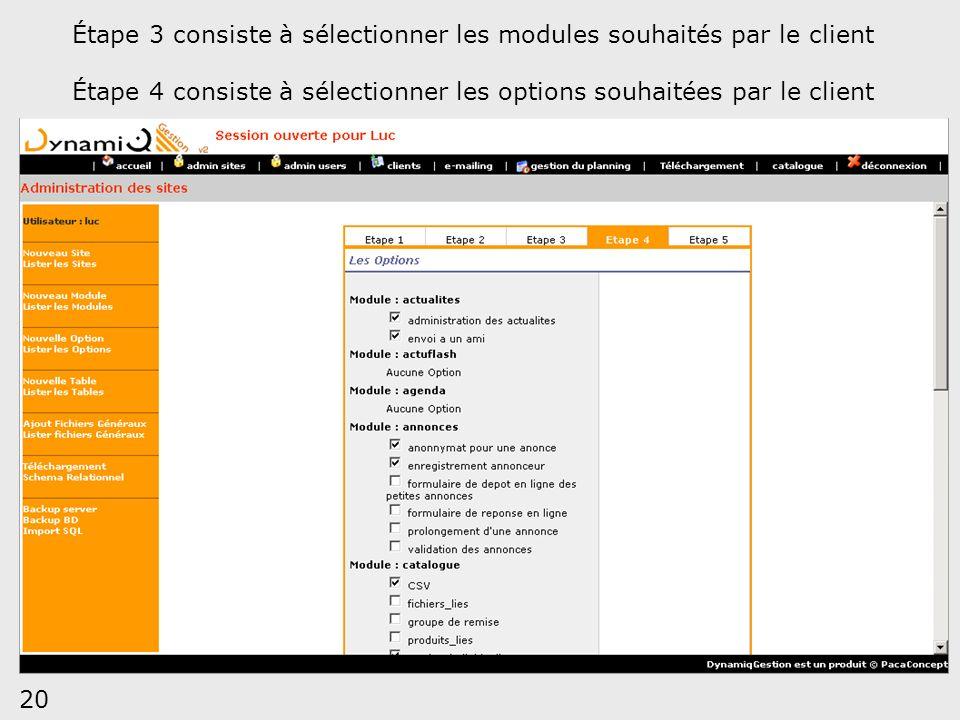Étape 3 consiste à sélectionner les modules souhaités par le client