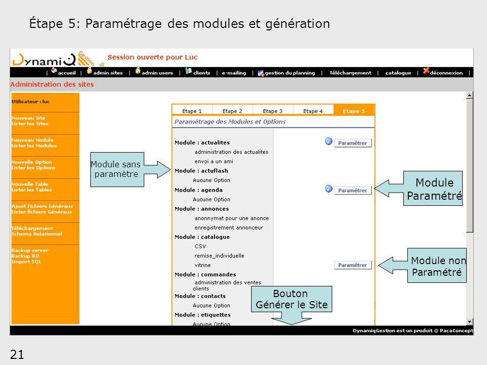 Étape 5: Paramétrage des modules et génération