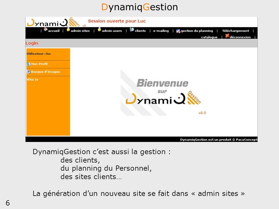DynamiqGestion DynamiqGestion c'est aussi la gestion : des clients,