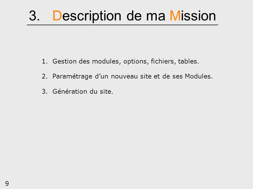 3. Description de ma Mission