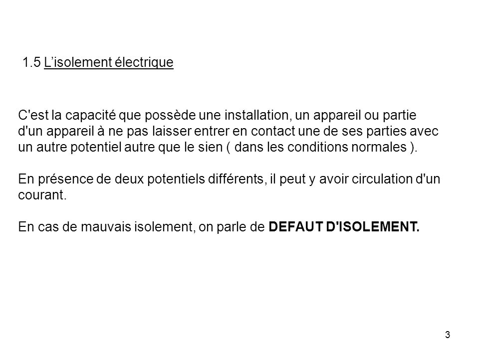 1.5 L'isolement électrique