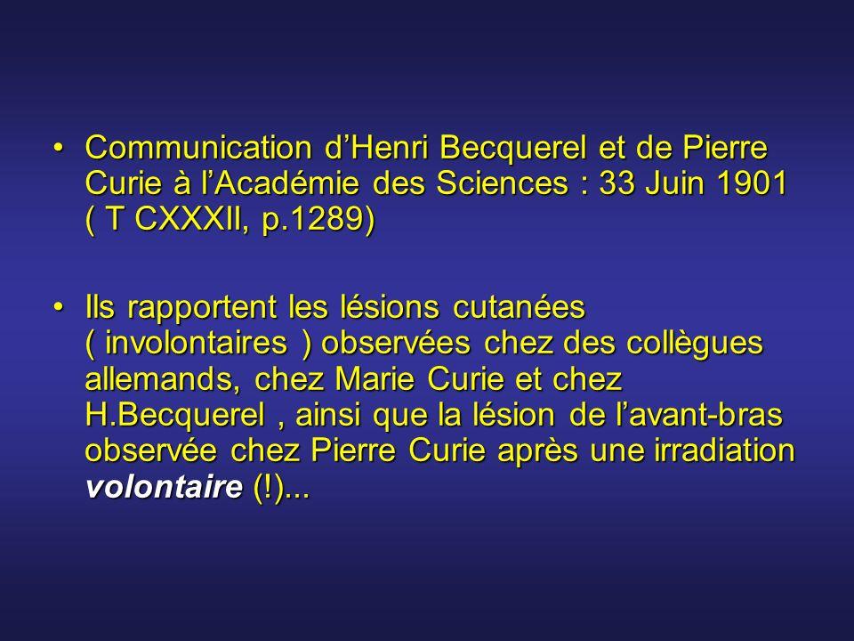 Communication d'Henri Becquerel et de Pierre Curie à l'Académie des Sciences : 33 Juin 1901 ( T CXXXII, p.1289)