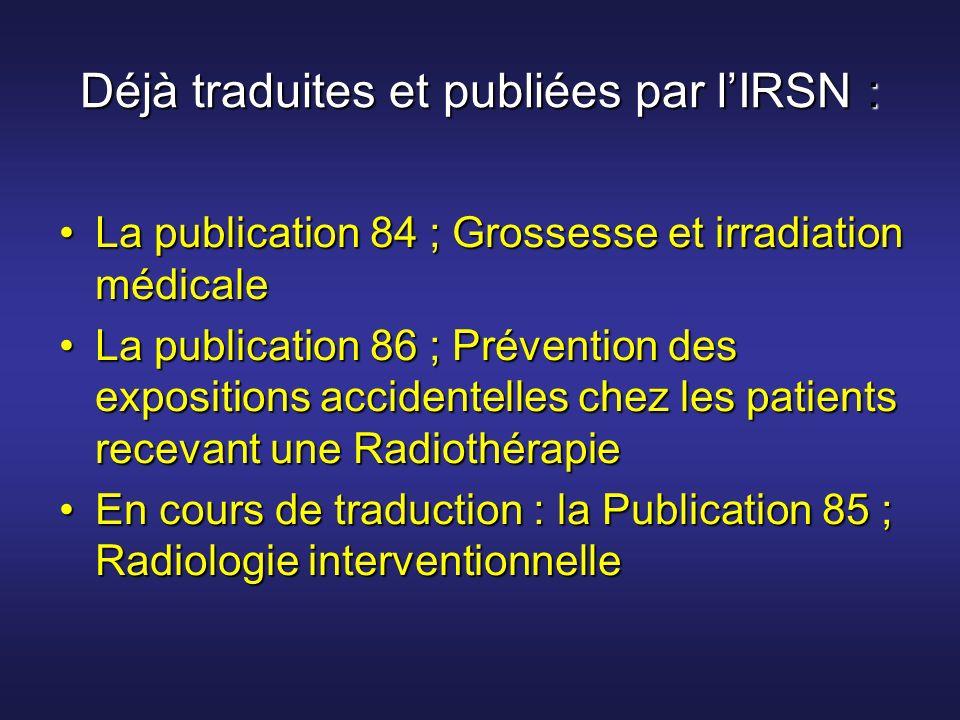 Déjà traduites et publiées par l'IRSN :