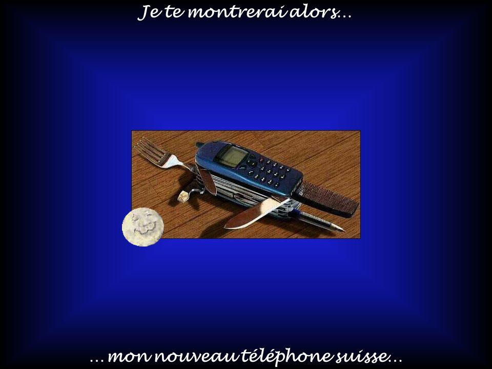 …mon nouveau téléphone suisse…