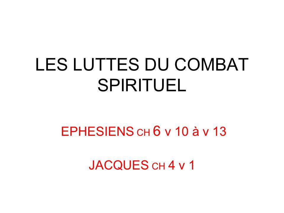 LES LUTTES DU COMBAT SPIRITUEL
