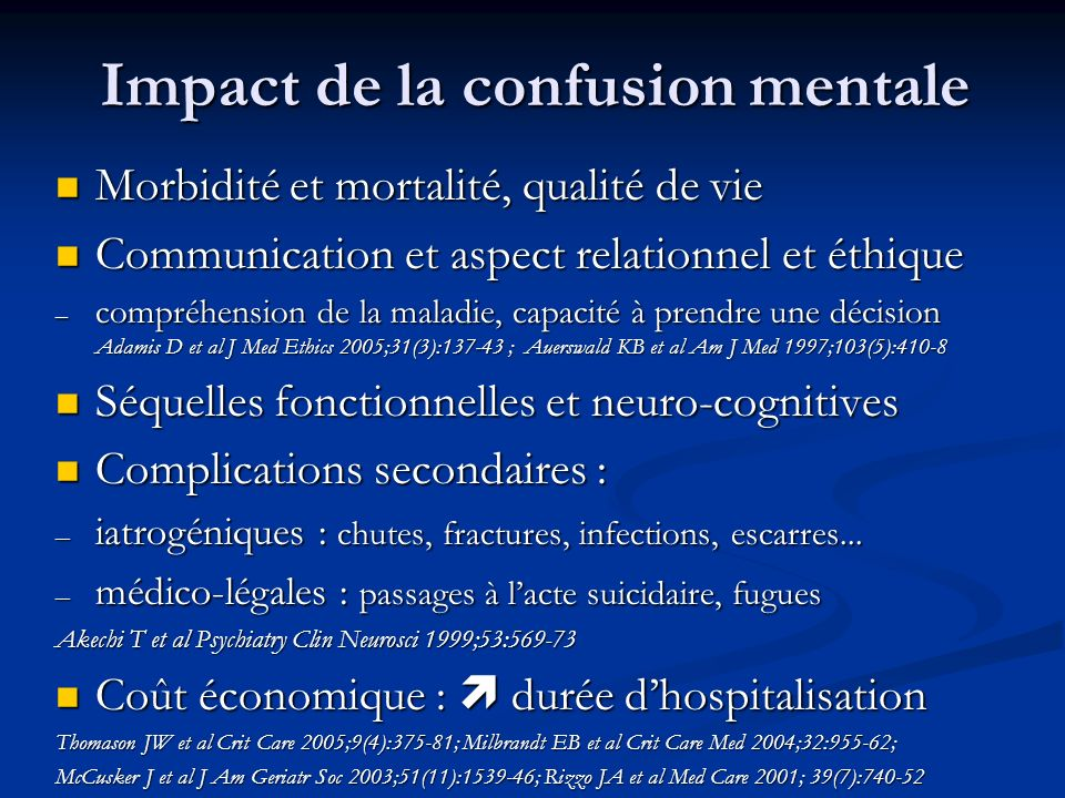Impact de la confusion mentale