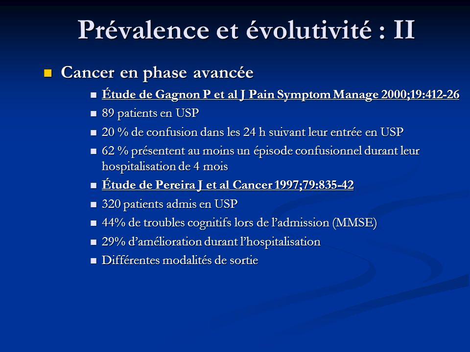 Prévalence et évolutivité : II