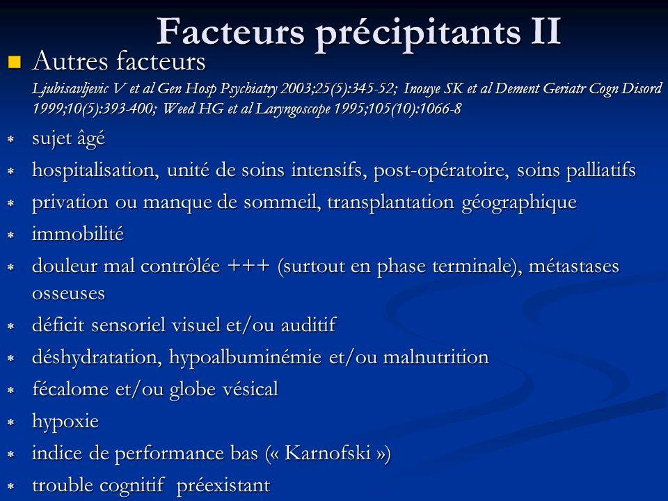 Facteurs précipitants II