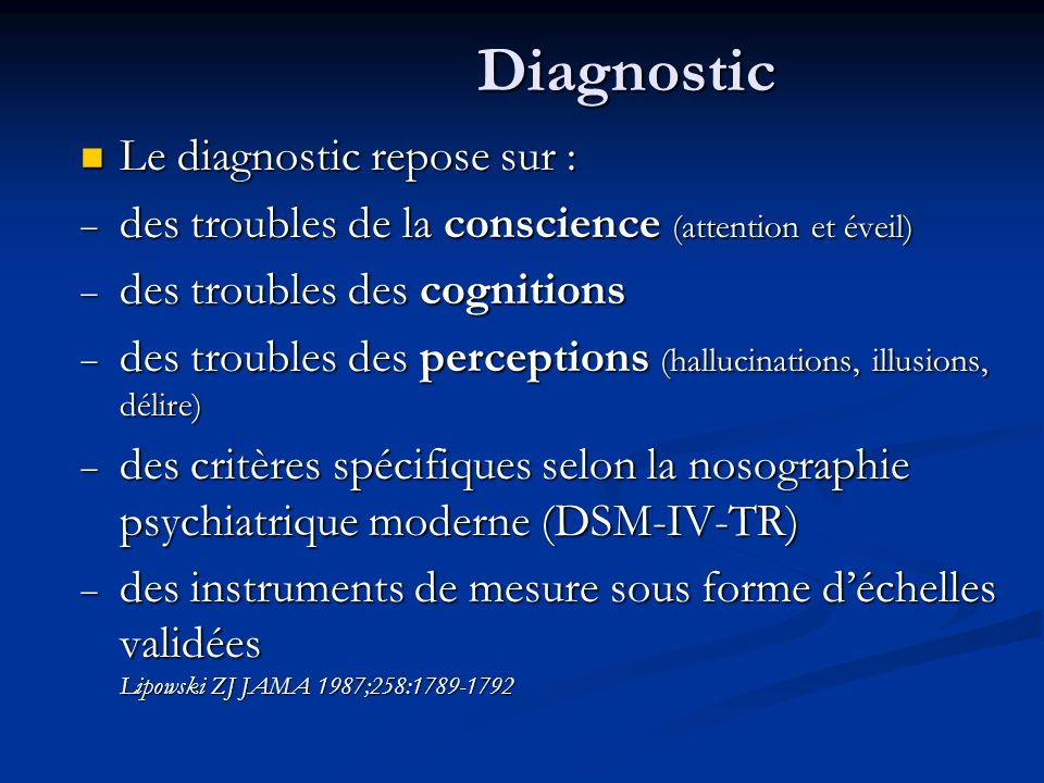 Diagnostic Le diagnostic repose sur :