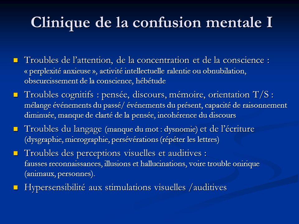 Clinique de la confusion mentale I