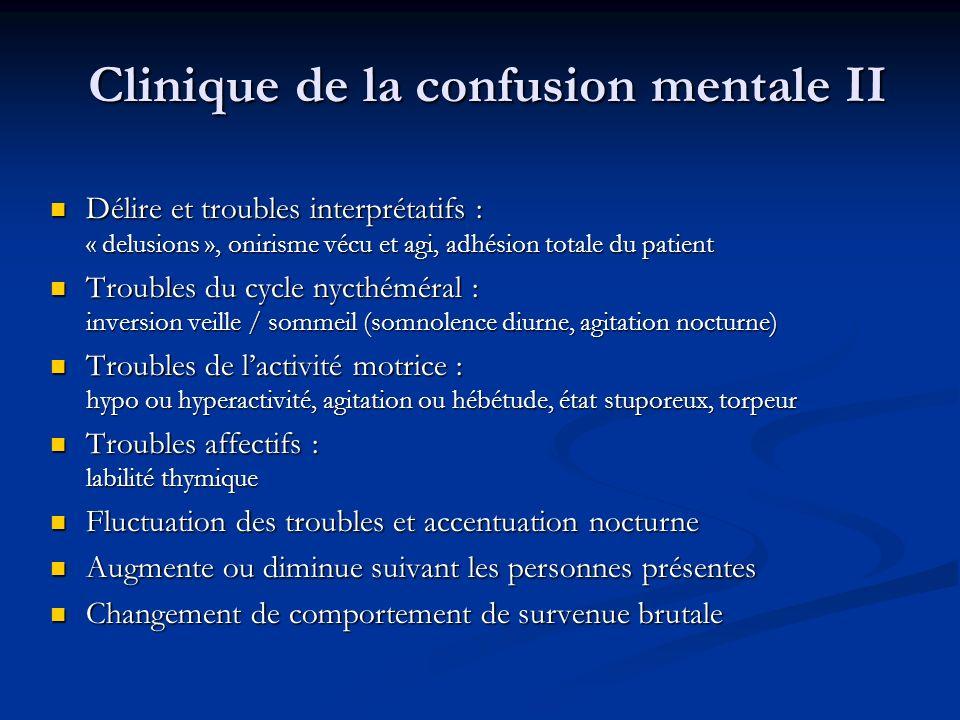 Clinique de la confusion mentale II