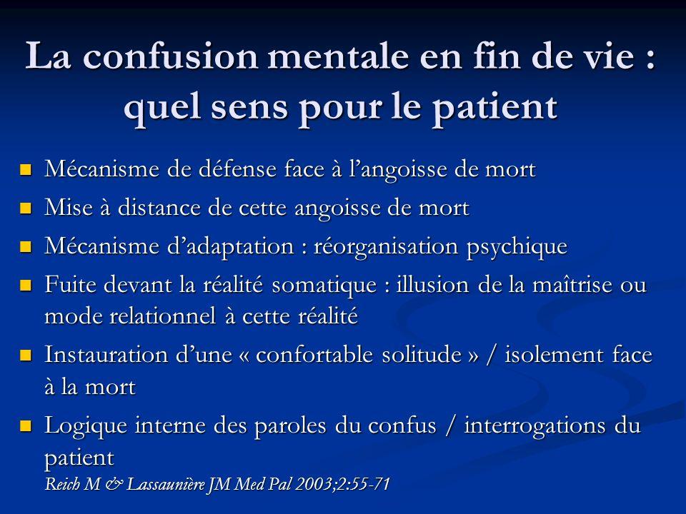 La confusion mentale en fin de vie : quel sens pour le patient