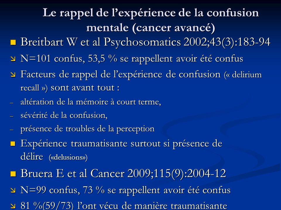 Le rappel de l'expérience de la confusion mentale (cancer avancé)