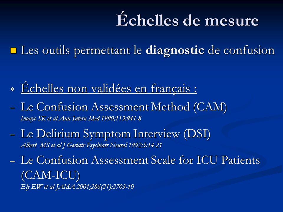 Échelles de mesure Les outils permettant le diagnostic de confusion