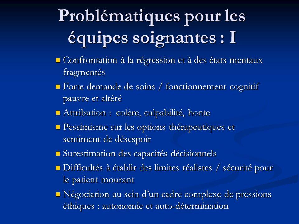 Problématiques pour les équipes soignantes : I