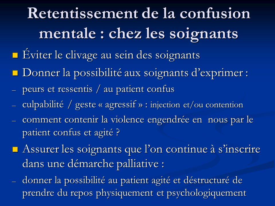Retentissement de la confusion mentale : chez les soignants