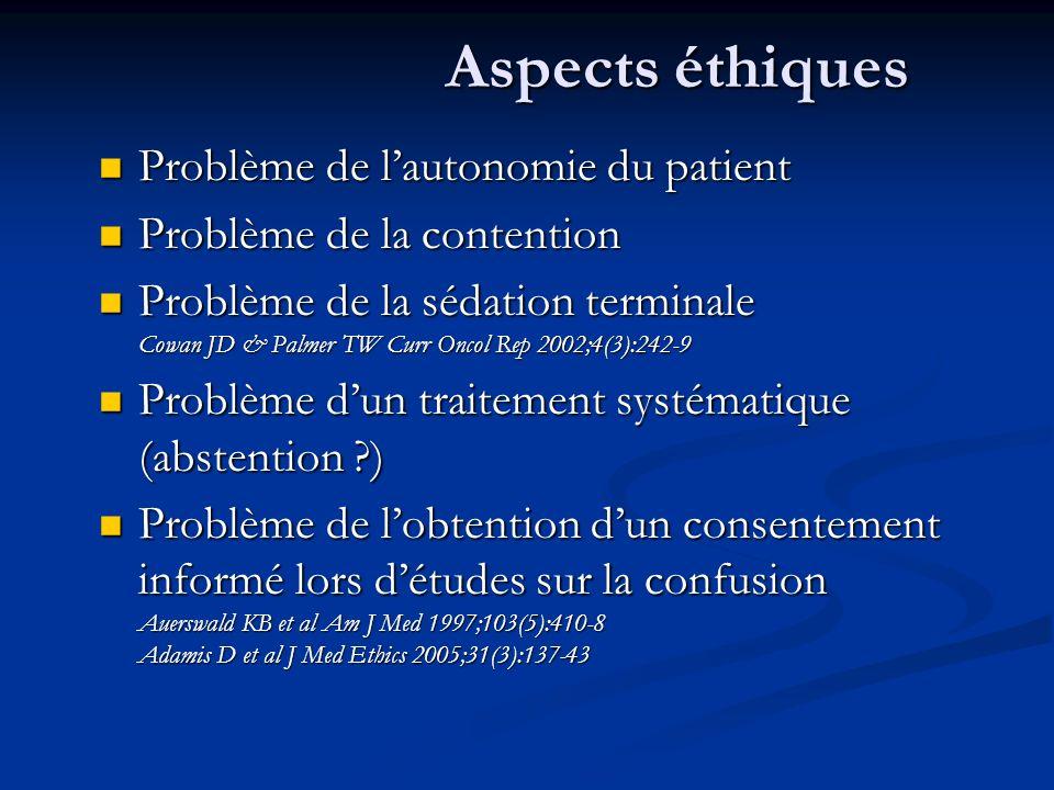 Aspects éthiques Problème de l'autonomie du patient