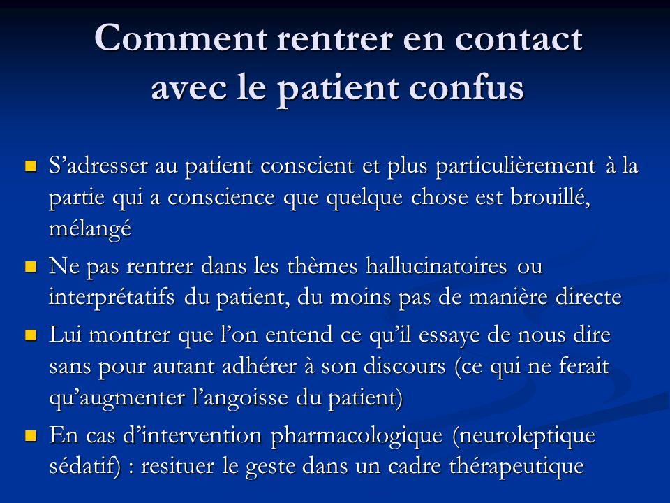 Comment rentrer en contact avec le patient confus