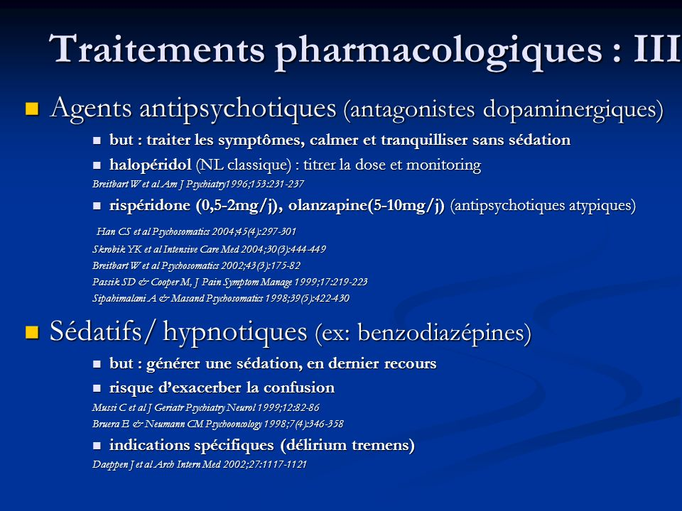 Traitements pharmacologiques : III