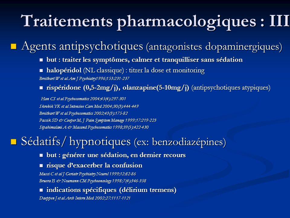 Traitements pharmacologiques : III