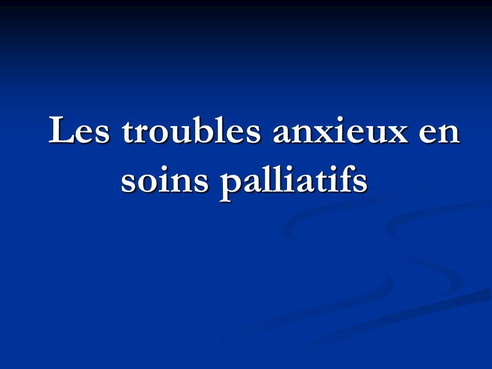 Les troubles anxieux en soins palliatifs