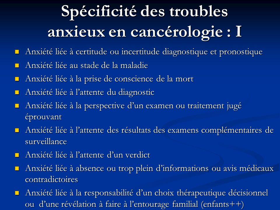 Spécificité des troubles anxieux en cancérologie : I