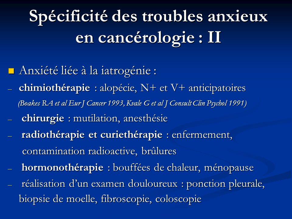 Spécificité des troubles anxieux en cancérologie : II