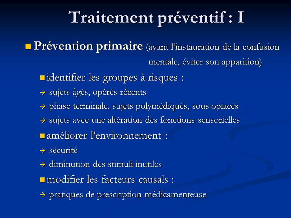 Traitement préventif : I