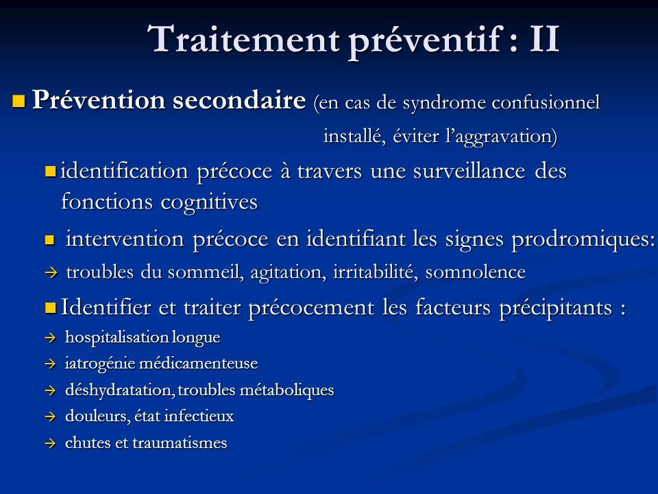 Traitement préventif : II