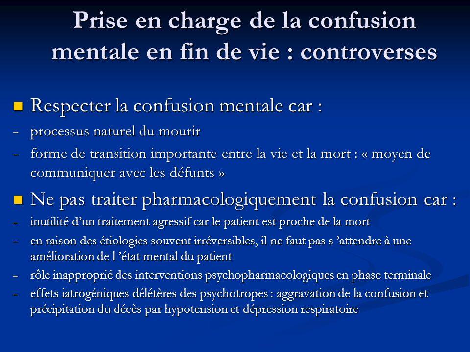 Prise en charge de la confusion mentale en fin de vie : controverses