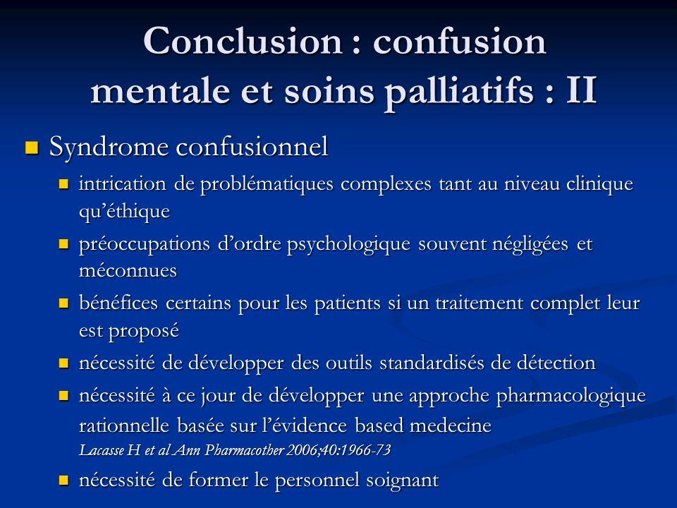 Conclusion : confusion mentale et soins palliatifs : II