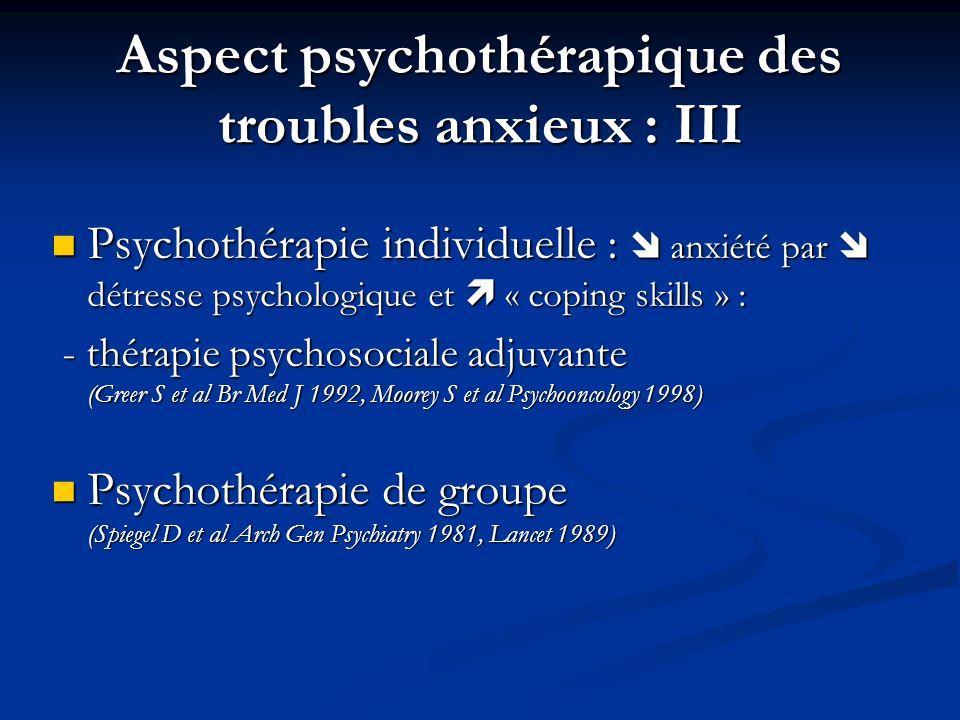 Aspect psychothérapique des troubles anxieux : III