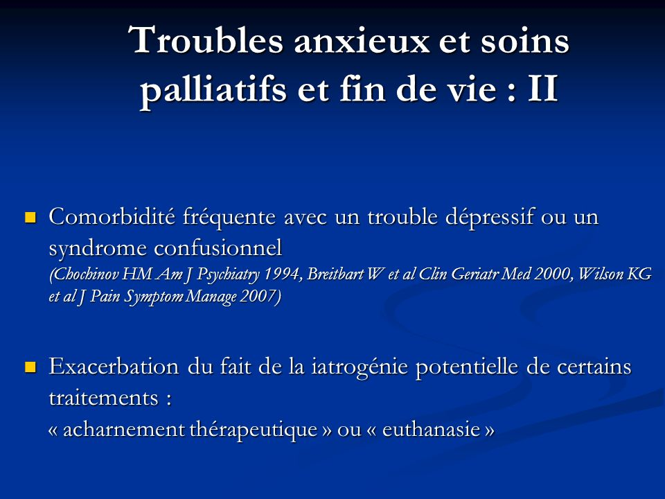 Troubles anxieux et soins palliatifs et fin de vie : II