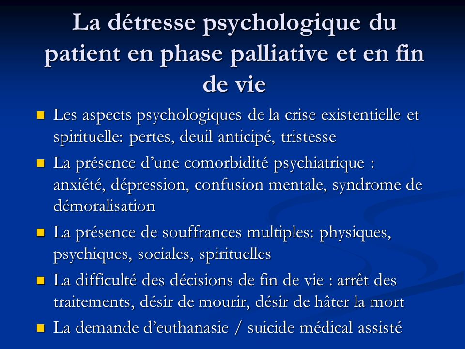 La détresse psychologique du patient en phase palliative et en fin de vie