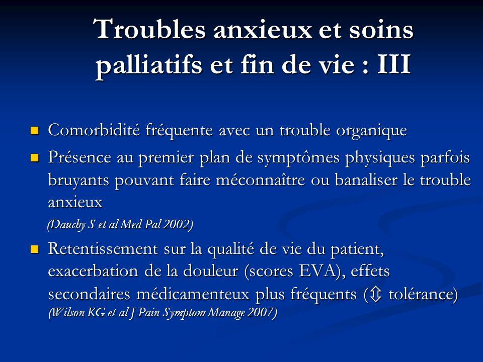 Troubles anxieux et soins palliatifs et fin de vie : III