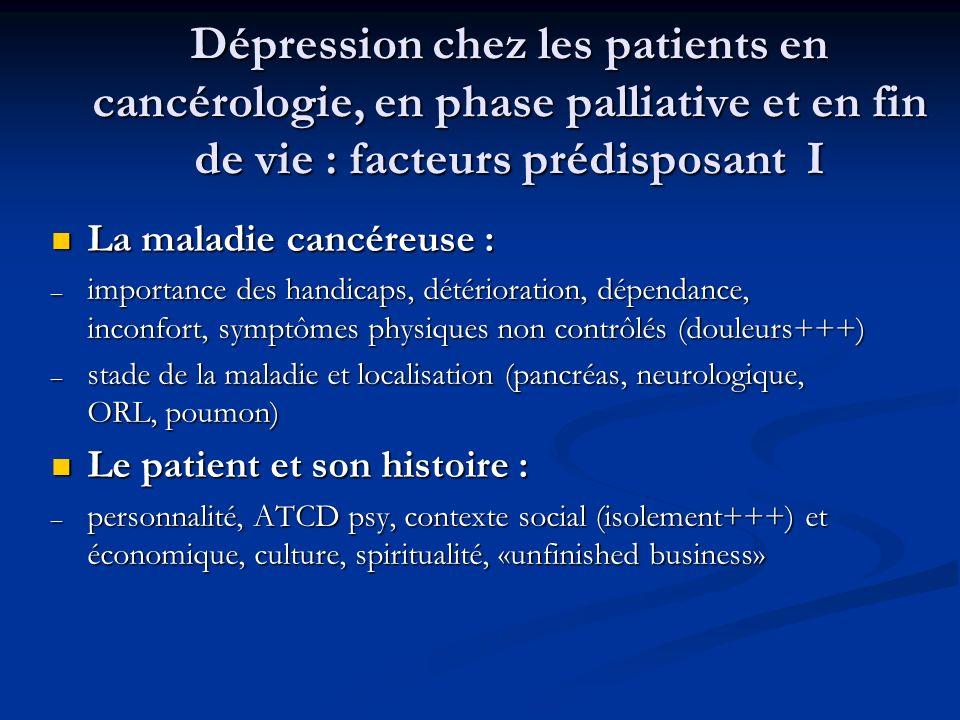 Dépression chez les patients en cancérologie, en phase palliative et en fin de vie : facteurs prédisposant I