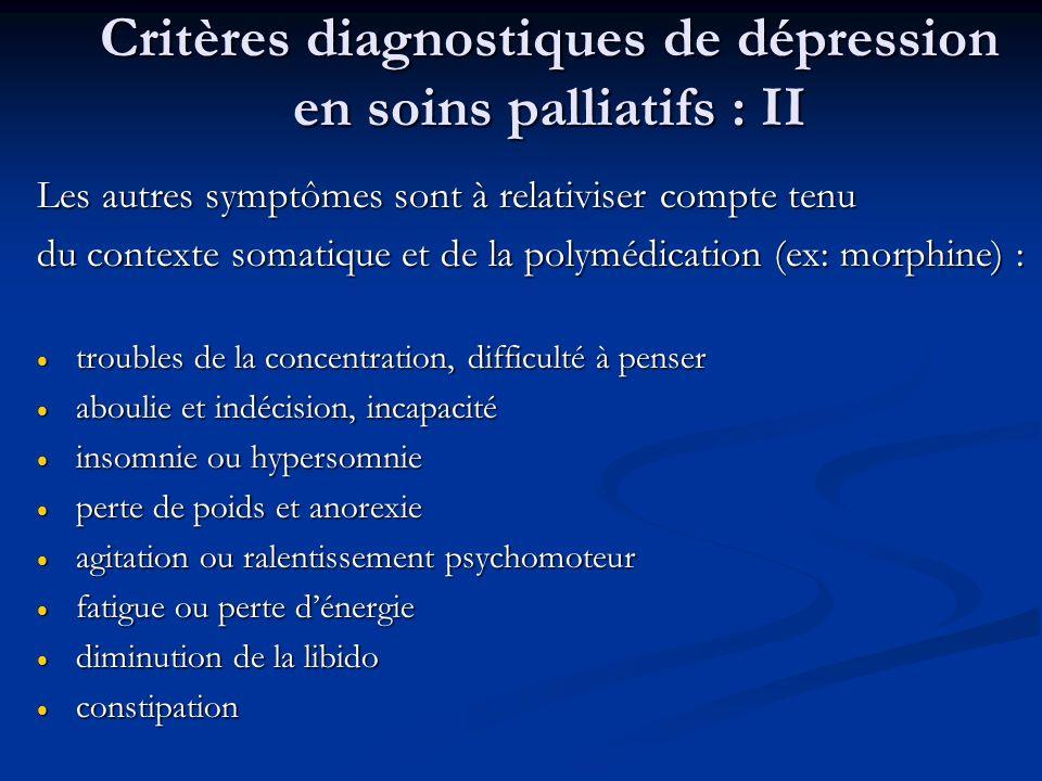 Critères diagnostiques de dépression en soins palliatifs : II