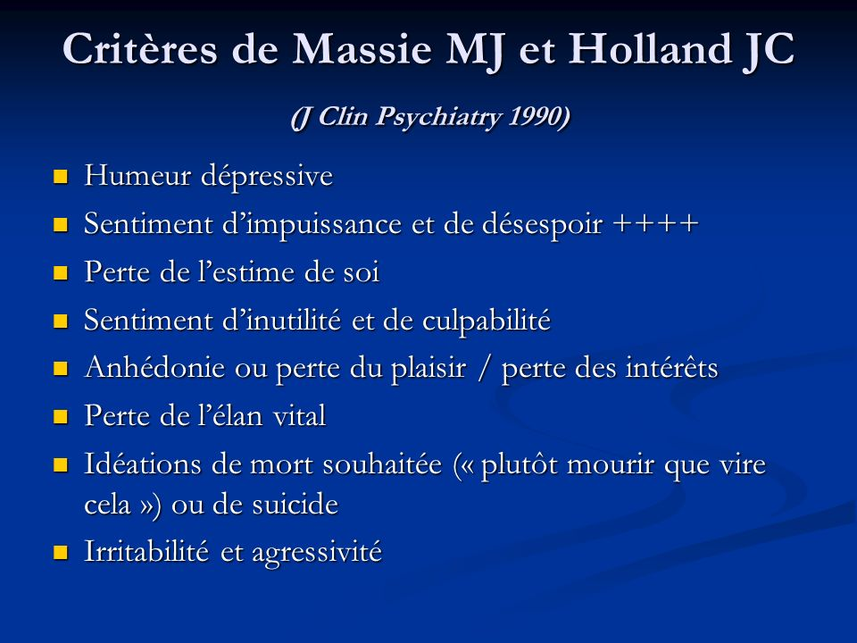 Critères de Massie MJ et Holland JC (J Clin Psychiatry 1990)