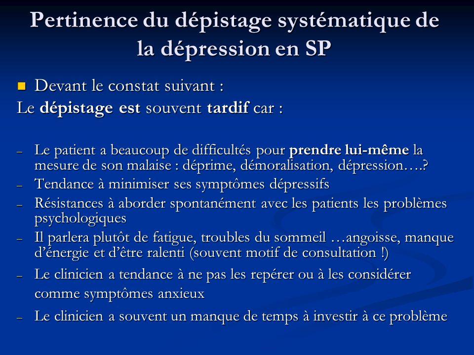 Pertinence du dépistage systématique de la dépression en SP