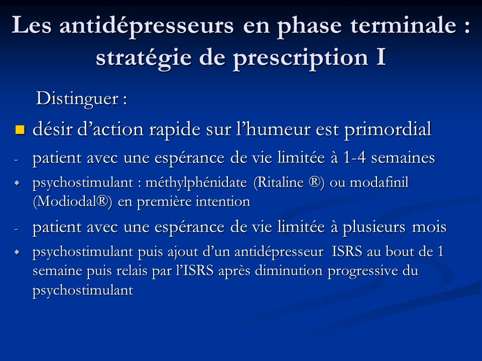 Les antidépresseurs en phase terminale : stratégie de prescription I