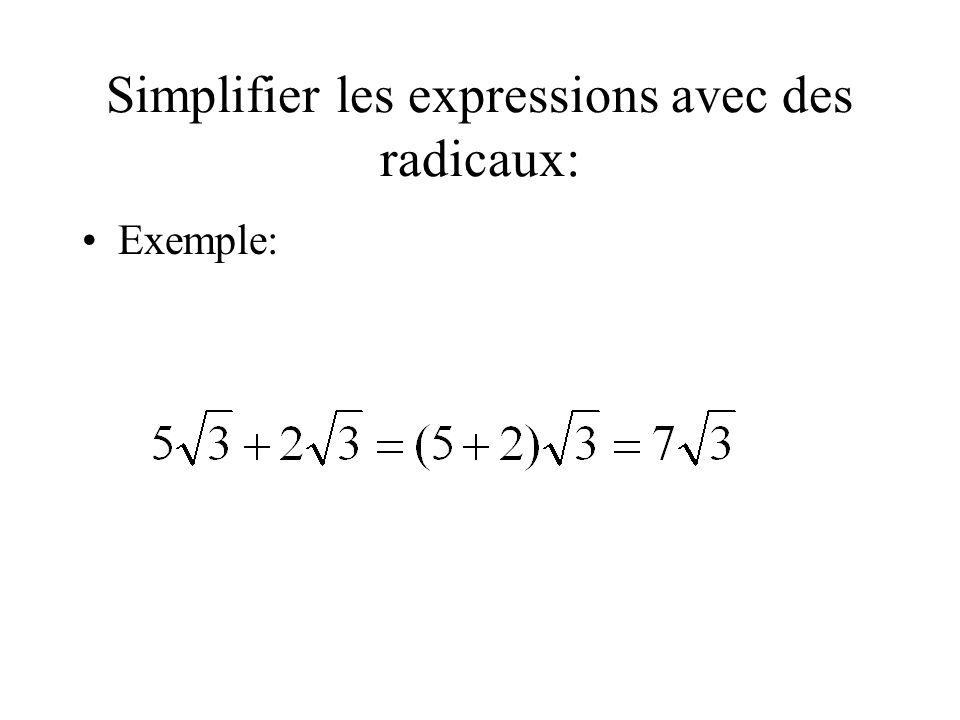 Simplifier les expressions avec des radicaux: