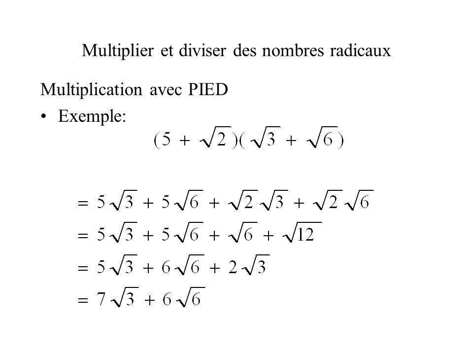 Multiplier et diviser des nombres radicaux