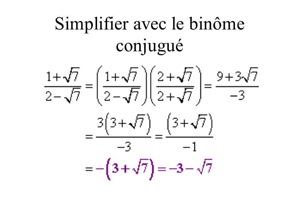 Simplifier avec le binôme conjugué
