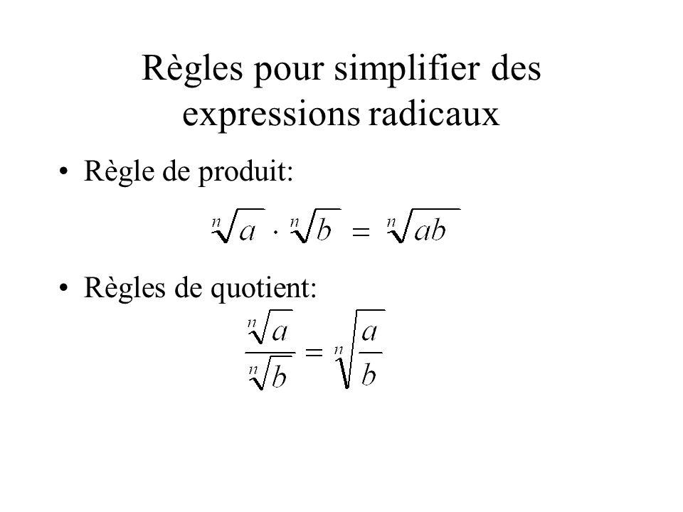 Règles pour simplifier des expressions radicaux