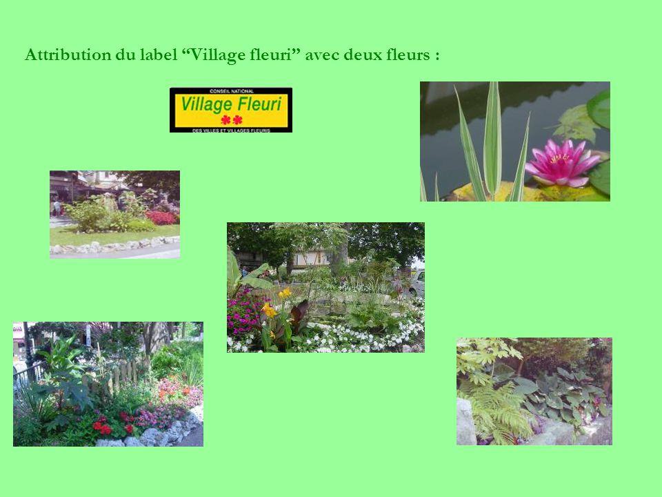 Attribution du label Village fleuri avec deux fleurs :